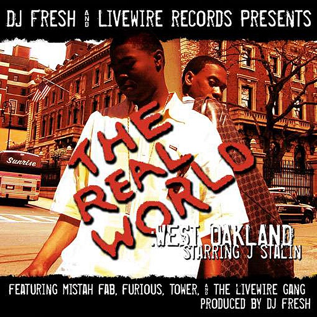 J Stalin The Real World West Oakland
