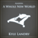 A Whole New World - Kyle Landry