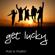 Get Lucky - Fun & Funky