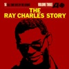 The Ray Charles Story Vol 3