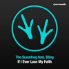 If I Ever Lose My Faith Remixes feat Sting