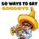50 Ways to Say Goodbye - Fifty Ways