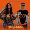 Drunk Groove Remixes Pt 2 Single