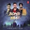Bomb Yaar Single