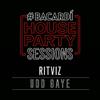 Udd Gaye Bacardi House Party Sessions - Ritviz mp3