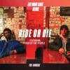 Ride Or Die feat Foster the People Eat More Cake Remix Single