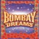 Bombay Dreams Original London Cast Recording