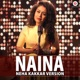 Naina Neha Kakkar Cover Version Single