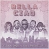 Bella ciao feat Maître Gims Vitaa Dadju Slimane Single