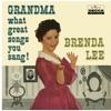 Grandma What Great Songs You Sang