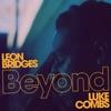 Beyond feat Luke Combs Live Single