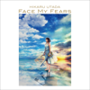 Face My Fears (English Version) - Hikaru Utada & Skrillex