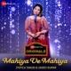 Mahiya Ve Mahiya Zee Music Originals Single