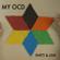 My OCD - Rhett and Link