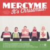 MercyMe Its Christmas