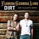 Dirt Acoustic Remix Single