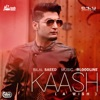 Kaash with Bloodline Single