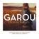 Avancer - Garou