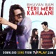 Teri Meri Kahani feat Permanent Roommates Single