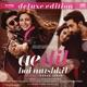Ae Dil Hai Mushkil Deluxe Edition Original Motion Picture Soundtrack