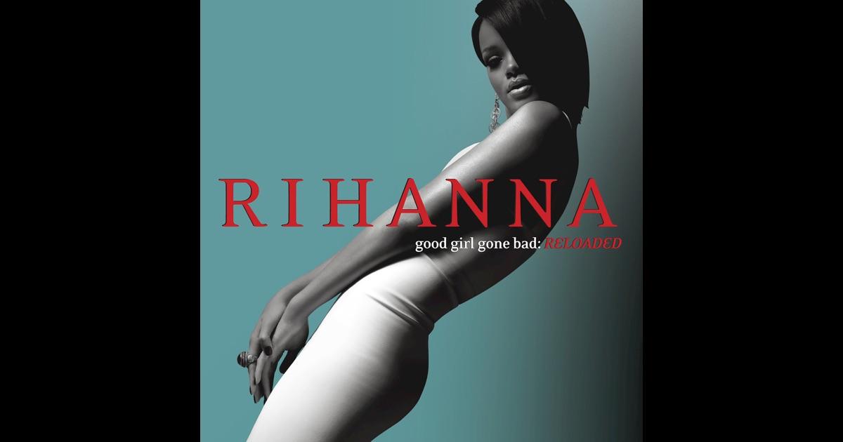 Rihanna good girl gone bad album download