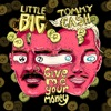 Give Me Your Money feat Tommy Cash Single
