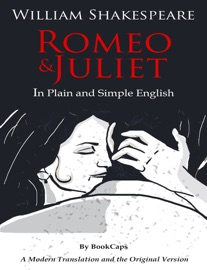 DOWNLOAD OF ROMEO AND JULIET - IN PLAIN AND SIMPLE ENGLISH PDF EBOOK