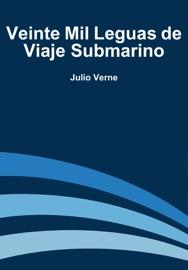 DOWNLOAD OF VEINTE MIL LEGUAS DE VIAJE SUBMARINO PDF EBOOK
