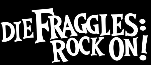 Die Fraggles: Rock On!