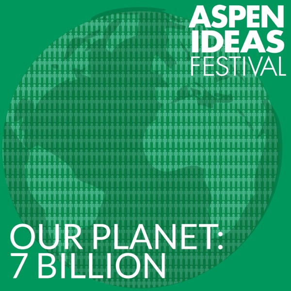 Our Planet: Seven Billion and Counting