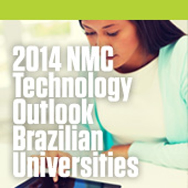 2014 NMC Technology Outlook for Brazilian Universities