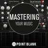 Mastering Your Music - Point Blank Music School