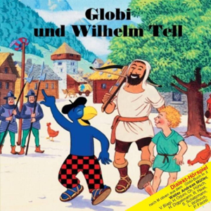 Globi - Globi Und Wilhelm Tell