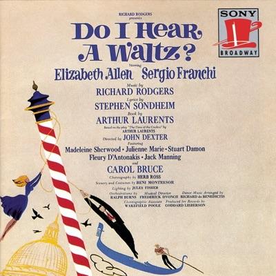 Do I Hear a Waltz? (Original Broadway Cast Recording) - Richard Rodgers