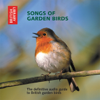 Ron Kettle & Richard Ranft - Songs of Garden Birds: The Definitive Audio Guide to British Garden Birds (Unabridged) portada