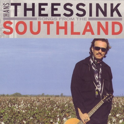 Songs from Southland - Hans Theessink
