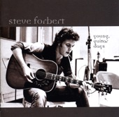 Steve Forbert - One Short Year Gone By