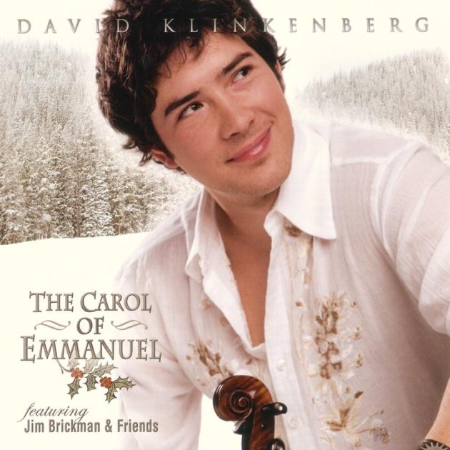 The Carol of Emmanuel (feat. Jim Brickman) by David Klinkenberg on ...