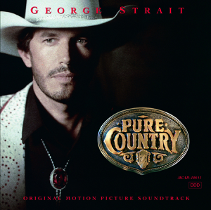 Pure Country (Soundtrack from the Motion Picture) - George Strait