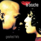 La Bouche - 9.- La Bouche - Be My Lover (