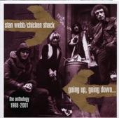 Stan Webb & Chicken Shack - The Thrill Has Gone