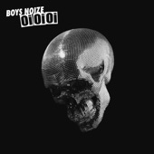 Boys Noize - Let's Buy Happiness