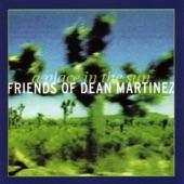 Friends of Dean Martinez - Broken Bell
