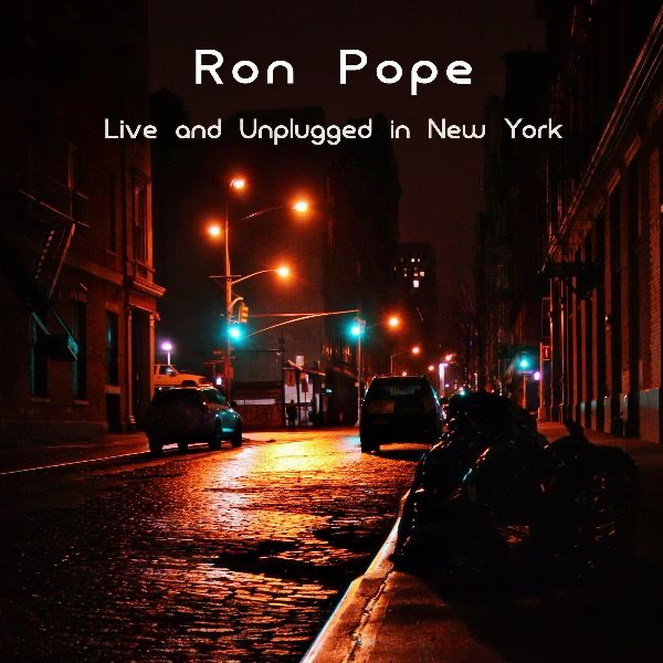 Porchlight New York: Live And Unplugged In New York By Ron Pope