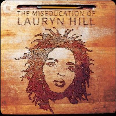 The Miseducation of Lauryn Hill - Lauryn Hill album