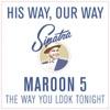 The Way You Look Tonight - Single