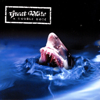 A Double Dose: Great Zeppelin / Recover - Great White
