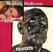Stephen Malkmus - Jenny & the Ess Dog