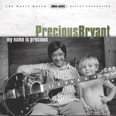 Precious Bryant - If You Don't Love Me