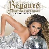 The Beyoncé Experience (Live) [Audio Version]